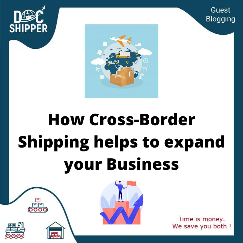 How Cross-Border Shipping helps to expand your Business
