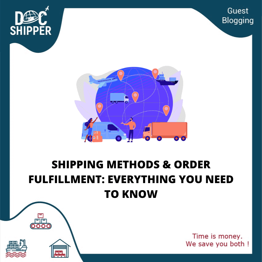 Shipping Methods and Order Fulfillment