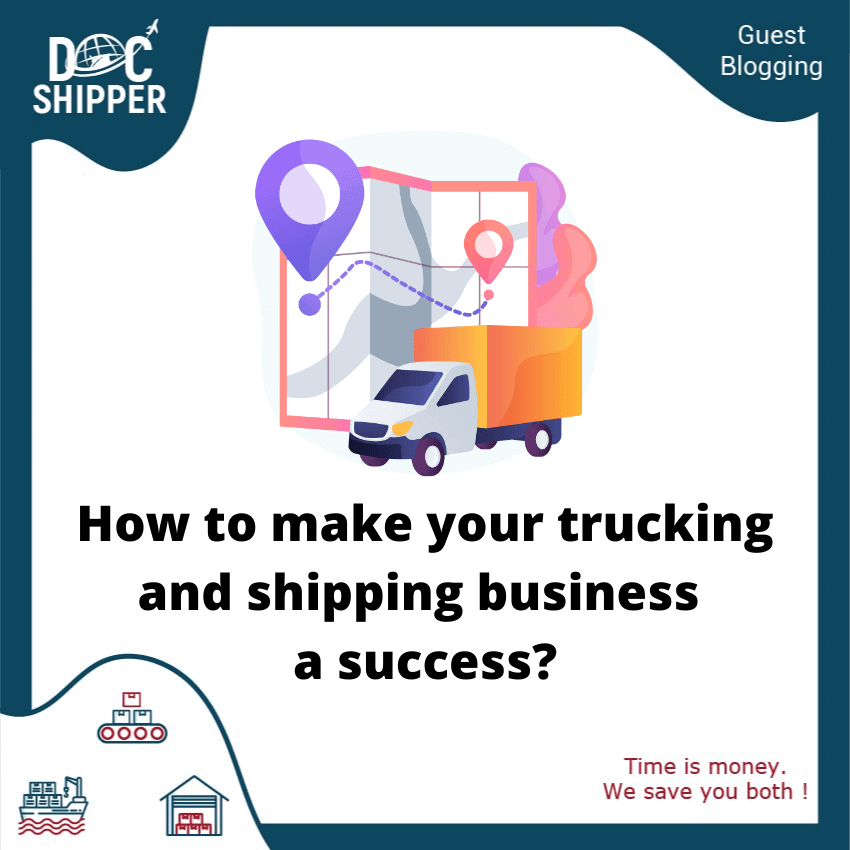 how-to-make-your-trucking-and-shipping-business-a-success